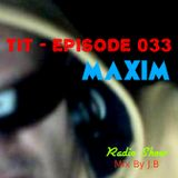 TRANCE In TIME - Episode #033 ~ MAXIM ~ (Mix By N.J.B)