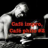 """Café Impro, Café philo #2 """"Improviser, c'est jouer l'inévitable"""""""