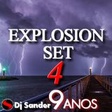 #178 EXPLOSION SET 4 By Dj Sander | Especial Mês de Aniversário