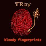 "iTRay ""BLOODY FINGERPRINTZ"""