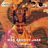 Mad Groovy Jazz