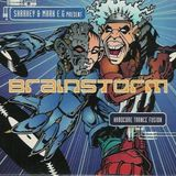 Brainstorm: Hardcore Trance Fusion CD1 Sharkey