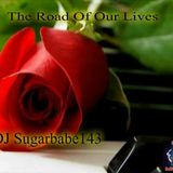The Road Of Our Lives