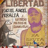 Programa Especial Desde el Paro - Miguel Angel Peralta y los Presos Políticos de Eloxochitlán