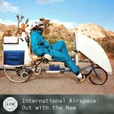 International Airspace: Out with the New
