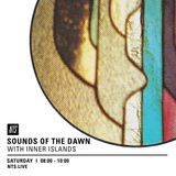 Sounds Of The Dawn w/ Inner Islands - 2nd April 2016