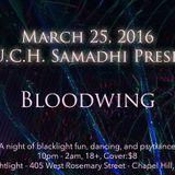 T.O.U.C.H. Samadhi presents: Bloodwing (March 2016)