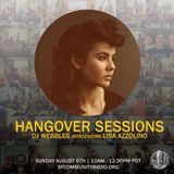 Hangover Sessions 122 Ft. Lisa Azzolino ~ August 6th 2017