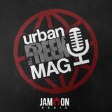 Freek Urban Mag on the 20th June 2018 with Major X, Jr.TheDarKnight & on the decks Dj SIMON SEZ