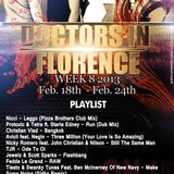 Week 8 - Doctors In Florence Doctors In Progress Radio Show
