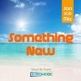 Stromode / Something New  / January 2015 Mix