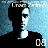 The Clairvoyants Presents: 08 Unam Zetineb
