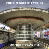 The New Soul Mix Vol. 37