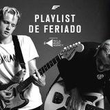 Playlist de Feriado