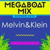 Melvin and Klein MEGA BOAT Mix