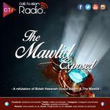 The Mawlid Exposed Part 3 - A refutation of Bidah Hasanah (Good Bidah) & The Mawlid
