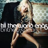 Britney Spears - The world Ends (House Mix)