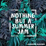 NOTHING BUT A SUMMER JAM MIX