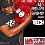 107Jamz First Friday MixShow March 2016
