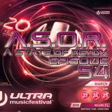 A.S.O.R. [episode 54] - DJ TELSO - ULTRA MUSIC FESTIVAL 2018 EDITION