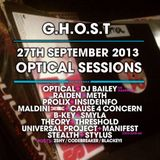 G.H.O.S.T - Tech:nology Optical Sessions