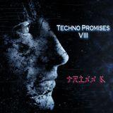 Techno Promises VIII