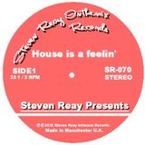 Steven Reay Presents, House is a feelin' SR070