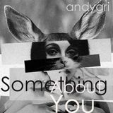 andygri | Something About You