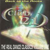 Club 21 The Real Dance Classics 1