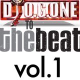 "DJ O.G.ONE ""TO THE BEAT Vol.1"""