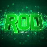 RODcast Episode 002