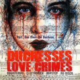 Duchesses Love Crimes - Part One