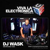 Viva la Electronica pres Dj Wask (DNW Rec/Chile)