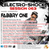 Fabbry One - Electro Shock Session 063 RadioShow2017