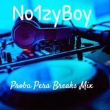 Proba Pera Breaks Mix