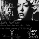 Billie Holiday (1/4): the brothel to clubs ... first years [1936-1941]