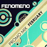 Fenomeno - Promo Mix February 2012