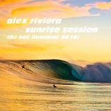 alex riviera - summer sunrise session 2k16