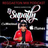 DJ Supafly - Reggaeton Mix 2018