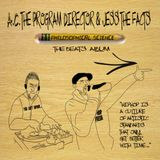 A.C. The Program Director & Jess The Facts - Philosophical Science - The Instrumental Album