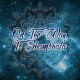 On The Way To Shambhala - Mindala Psy-Trance DJ SET