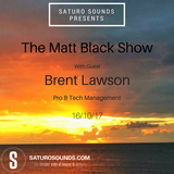 The Matt Black show October 2017 (Part 1)