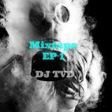 DJTVD - Mini Mixtape - EP1