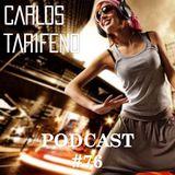 Carlos Tarifeno - Podcast 76