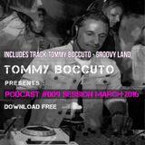 Podcast # 009 Sessione marzo 2016 TOMMY BOCCUTO DJ