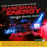 Dancehall Energy - Blackup Sound. 60 min. of powerfull dancehall. (2013-mixtape)