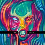Vate - Exótica / Full EP
