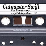 Cutmaster Swift on Westwood, Capitial Rap Show - Mix session No1