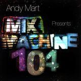 Andy Mart - Mix Machine@DI.FM 104