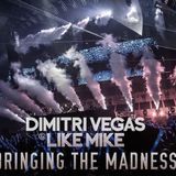 Dimitri Vegas  Like Mike  LIVESET (Bringing The Madness 2016 )